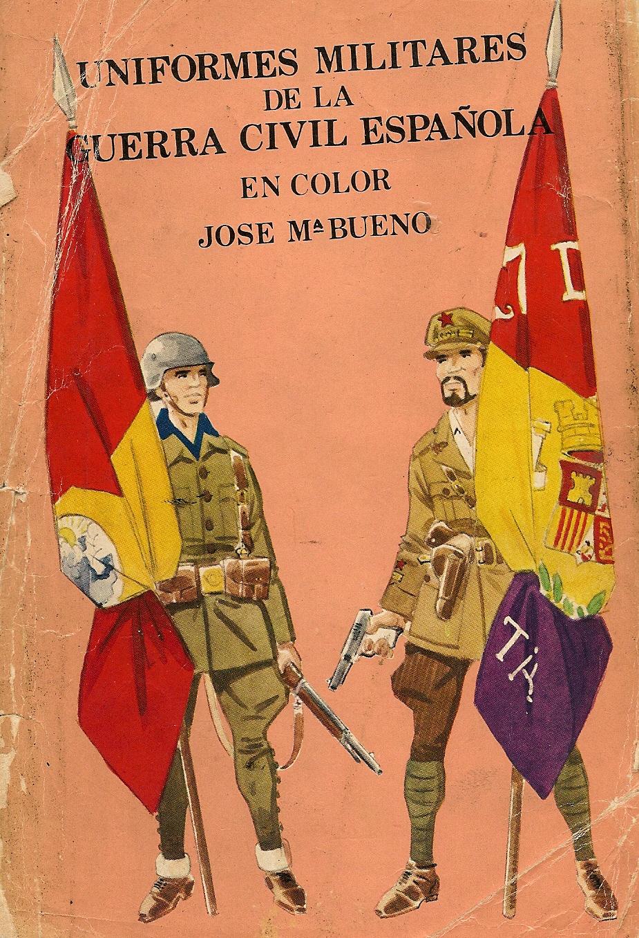 Uniformes de la Guerra Civil Española (1936-1939) | Historia Bélica